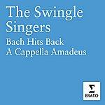 The Swingle Singers Bach Hits Back/A Cappella Amadeus