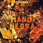 Mano Negra Patchanka