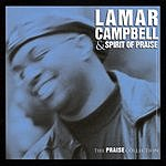 Lamar Campbell & Spirit Of Praise The Praise Collection