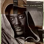 Luther Vandross I Know