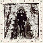 Lou Reed Magic & Loss