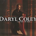 Daryl Coley Compositions: A Decade Of Song