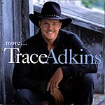 Trace Adkins More...