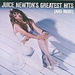 Juice Newton Juice Newton's Greatest Hits (And More)