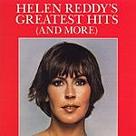 Helen Reddy Helen Reddy's Greatest Hits (And More)