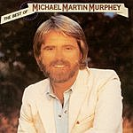 Michael Martin Murphey The Best Of Michael Martin Murphey