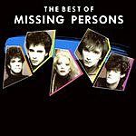 Missing Persons The Best Of Missing Persons