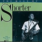 Wayne Shorter The Blue Note Years: The Best Of Wayne Shorter
