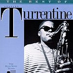 Stanley Turrentine The Best Of Stanley Turrentine: The Blue Note Years