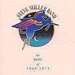 Steve Miller Band The Best Of 1968-1973