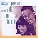 Ike Turner Proud Mary: The Best Of Ike & Tina Turner