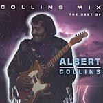 Albert Collins Collins Mix: The Best Of