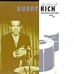 Buddy Rich The Best Of Buddy Rich: The Pacific Jazz Years