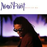 Maxi Priest Best Of Me