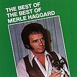 Merle Haggard The Best Of The Best Of Merle Haggard
