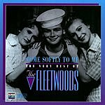 The Fleetwoods Come Softly To Me: The Very Best Of The Fleetwoods