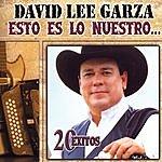 David Lee Garza Esto Es Lo Nuestro