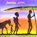 Burning Spear The Fittest Of The Fittest (Remastered)