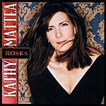Kathy Mattea Roses