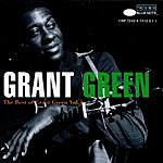 Grant Green The Best Of Grant Green, Vol.1