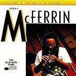 Bobby McFerrin The Best Of Bobby McFerrin: The Blue Note Years