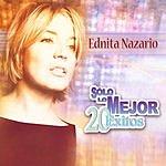 Ednita Nazario Solo Lo Mejor: 20 Exitos