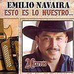 Emilio Navaira Esto Es Lo Nuestro...20 Exitos