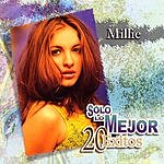 Millie Solo Lo Mejor: 20 Exitos By Millie