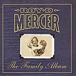 Roy D. Mercer The Family Album