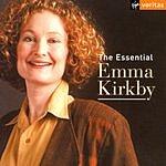Emma Kirkby The Essential Emma Kirkby