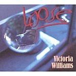 Victoria Williams Loose