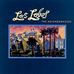 Los Lobos The Neighborhood