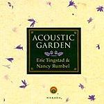 Eric Tingstad Acoustic Garden