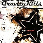 Gravity Kills Superstarved