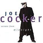 Joe Cocker Across From Midnight
