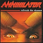Annihilator Refresh The Demon