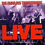 Fabulous Thunderbirds Live