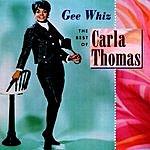 Carla Thomas Gee Whiz: The Best Of Carla Thomas