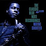 Wayne Shorter The Classic Blue Note Recordings
