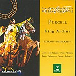 William Christie King Arthur (Highlights)