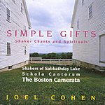 Joel Cohen Simple Gifts (Shaker Songs and Spirituals)