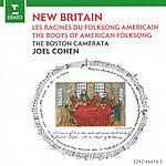 Joel Cohen New Britain: The Roots Of American Folksong