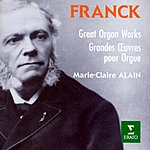 Marie-Claire Alain Great Organ Works