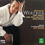 Kent Nagano Werther (Opera In Four Acts)