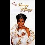 Nancy Wilson The Essence Of Nancy Wilson: Four Decades Of Music