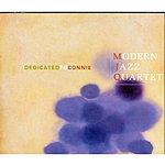 The Modern Jazz Quartet Dedicated To Connie