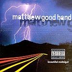 Matthew Good Band Beautiful Midnight (Parental Advisory)
