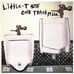 Little T & One Track Mike Fome Is Dape (Edited)