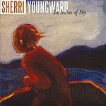 Sherri Youngward Six Inches Of Sky