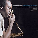 Hank Mobley Thinking Of Home